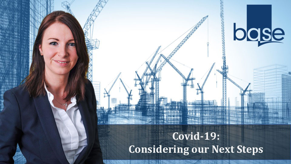 Covid-19: Considering our Next Steps