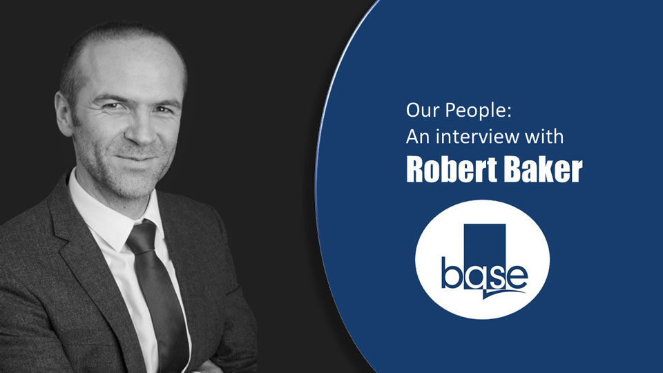 Our People: An interview with Robert Baker