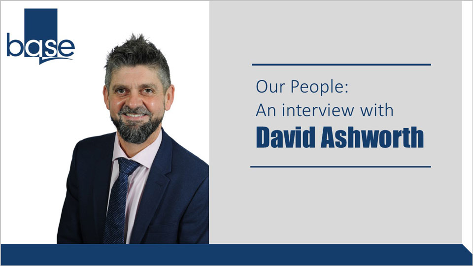 Our People: An interview with David Ashworth