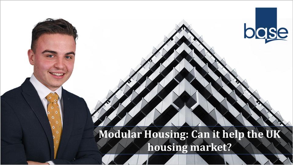 Modular Housing: Can it help the UK housing market?