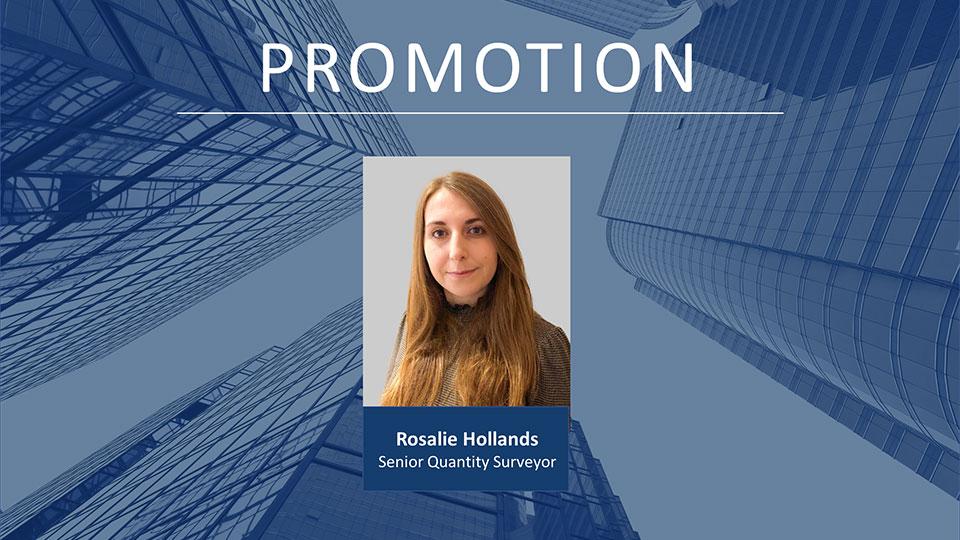 Rosalie Hollands promoted to Senior Quantity Surveyor