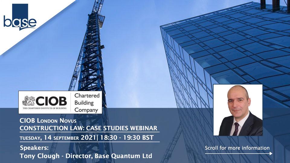 Construction Law: Case Studies Webinar, Tues 14/09/21